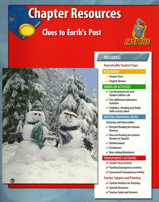 Glencoe Earth Science, Grade 6, Chapter Fast Files: Clues to Earth's Past