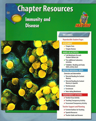 Glencoe Life iScience Module: Human Body Systems, Grade 7, Chapter Fast Files: Immunity and Disease