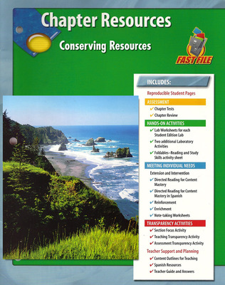 Glencoe Life iScience Module: Ecology, Grade 7, Chapter Fast Files: Conserving Resources