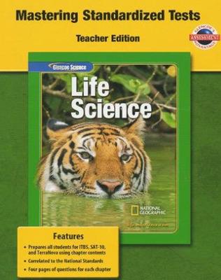Glencoe Life iScience, Grade 7, Mastering Standardized Tests, Teacher Edition