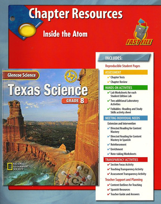 Glencoe iScience, Level Blue, Grade 8, Chapter Fast Files: Inside the Atom