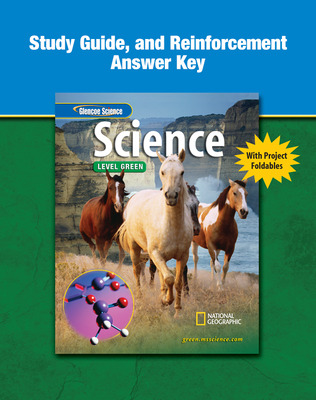 Glencoe iScience, Level Green, Grade 7, Study Guide and Reinforcement Answer Key