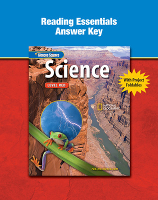 Glencoe iScience, Level Red, Grade 6, Reading Essentials Answer Key