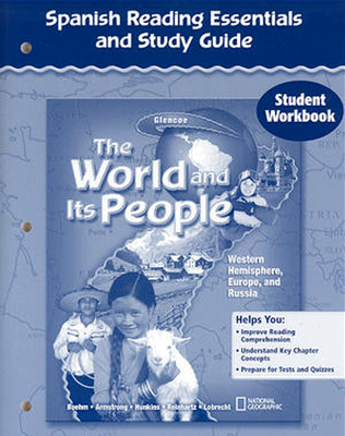The World and Its People: Western Hemisphere, Europe, and Russia, Spanish Reading Essentials and Study Guide, Student Workbook