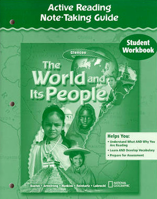 The World and Its People, Active Reading Note-Taking Guide, Student Workbook