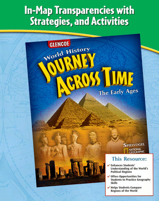 Journey Across Time, Early Ages, In Text Map Transparencies, Strategies and Activities
