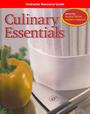 Culinary Essentials, Instructor Resource Guide