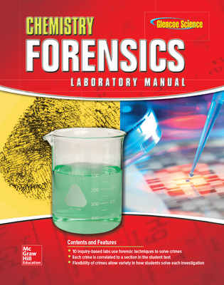 Chemistry: Matter & Change, Forensics Lab Manual, Student Edition