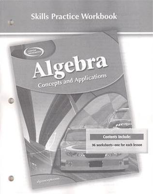 Algebra: Concepts and Applications, Skills Practice Workbook