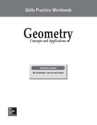 Geometry: Concepts and Applications, Skills Practice Workbook