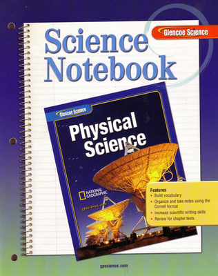 Glencoe Physical iScience, Grade 8, Science Notebook, Student Edition