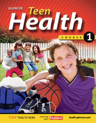 Teen Health, Course 1, Student Edition