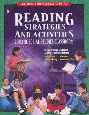 Social Studies, Reading Strategies and Activities for the Social Studies Classroom