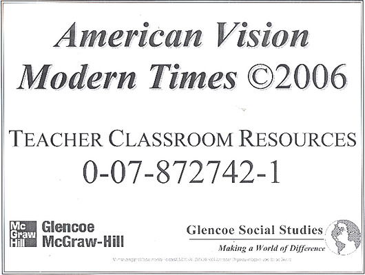 The American Vision: Modern Times, Teacher Classroom Resource