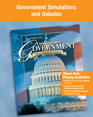 United States Government: Democracy in Action, Government Simulations and Debates