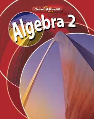 Glencoe Algebra 2 C 2008