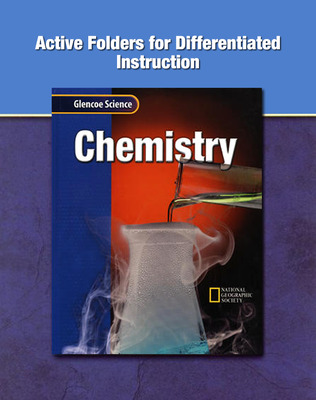 Glencoe Physical Science Module: Chemistry, Grade 8, Active Folders for Differentiated Instruction
