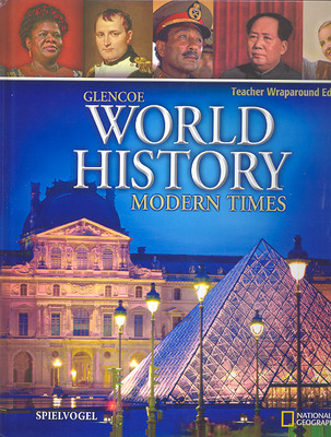 Glencoe World History: Modern Times, Teacher Wraparound Edition
