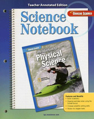 Glencoe Introduction to Physical Science, Grade 8, Science Notebook, Teacher Edition