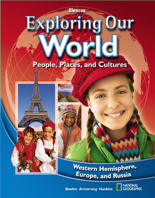 Exploring Our World: Western Hemisphere, Europe, and Russia, Europe and Russia, Student Edition