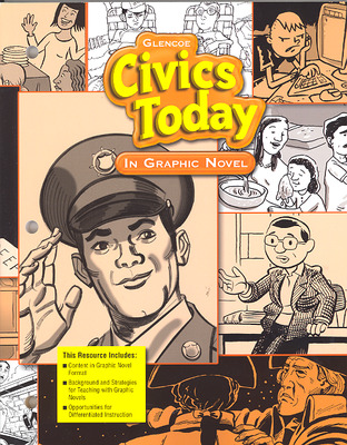 Civics Today: Citizenship, Economics & You, Civics Today in Graphic Novel