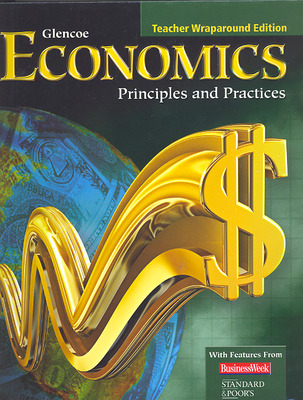 Economics: Principles and Practices, Teacher Wraparound Edition