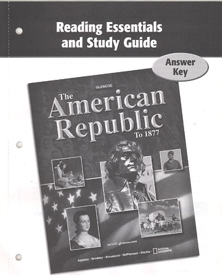 The American Republic to 1877, Reading Essentials and