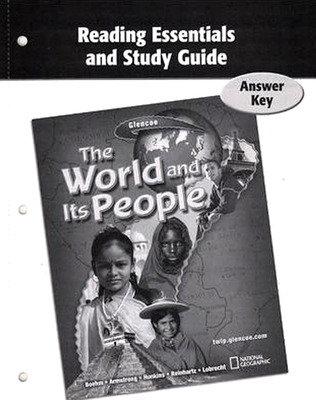 The World and Its People, Reading Essentials and Study Guide, Answer Key