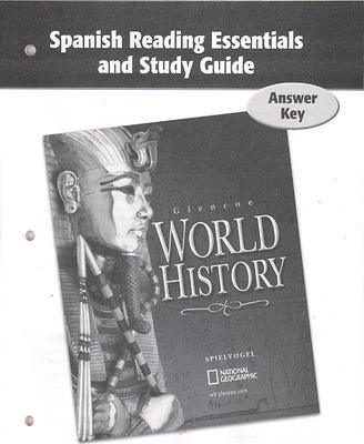 Glencoe World History, Spanish Reading Essentials and Study Guide