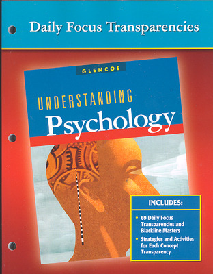 Understanding Psychology, Daily Focus Transparencies, Strategies, and Activities