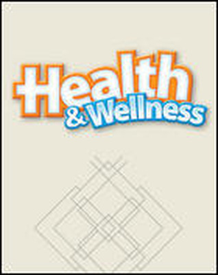 Health and Wellness, Student Edition
