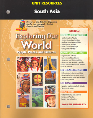 Exploring Our World, Unit Resources South Asia