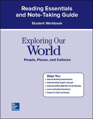 Exploring Our World, Reading Essentials and Note-Taking Guide Workbook