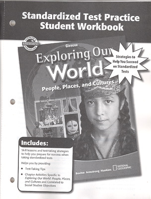 Exploring Our World, Standardized Test Practice Workbook