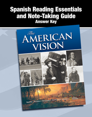 The American Vision, Spanish Reading Essentials and Note-Taking Guide Answer Key
