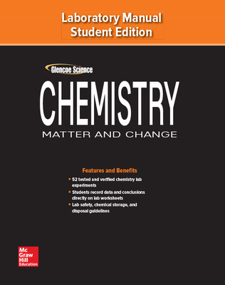 Chemistry: Matter & Change, Laboratory Manual, Student Edition