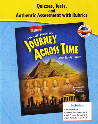 Journey Across Time, Early Ages, Quizzes, Tests, and Authentic Assessment with Rubrics