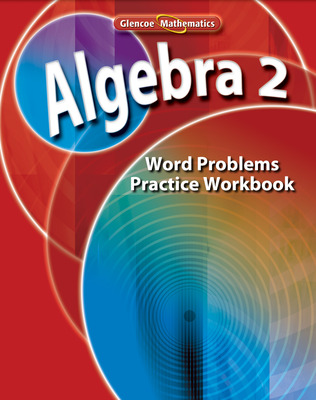 Algebra 2, Word Problems Practice Workbook