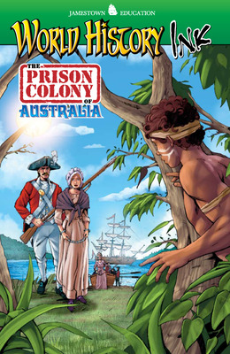 World History Ink The Prison Colony of Australia