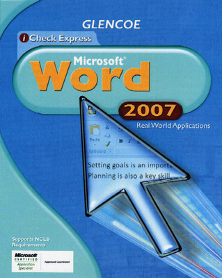 iCheck Series: Microsoft Office 2007, Real World Applications, Word, Student Edition