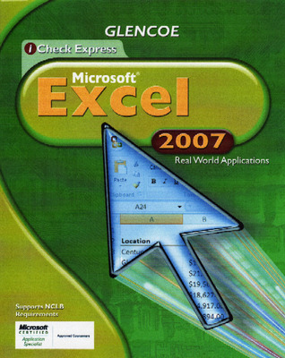 iCheck Series, Microsoft Office Excel 2007, Real World Applications, Student Edition