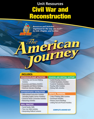 The American Journey, Civil War and Reconstruction Resource Book