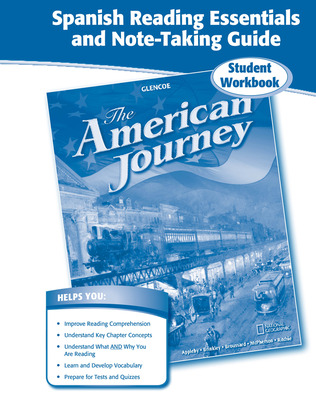 The American Journey, Spanish Reading Essentials and Note-Taking Guide Workbook