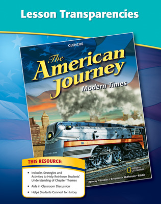 The American Journey, Modern Times, Lesson Transparencies