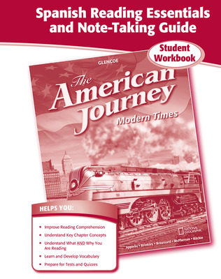 The American Journey, Modern Times, Spanish Reading Essentials and Note-Taking Guide