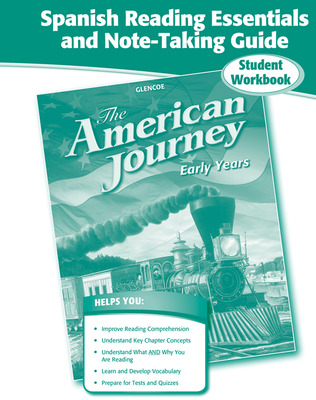 The American Journey, Early Years, Spanish Reading Essentials and Note-Taking Guide Workbook