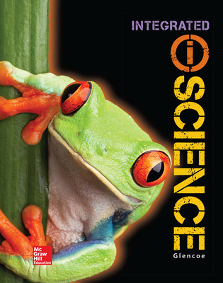 Glencoe Integrated iScience, Course 1, Grade 6, Student Edition