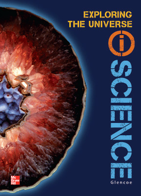 Glencoe Earth & Space iScience, Module E: Exploring the Universe, Grade 6, Student Edition