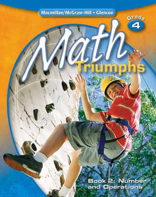 Math Triumphs, Grade 4, Student Study Guide, Book 2: Number and Operations