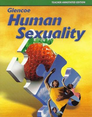 Glencoe Health, Human Sexuality Module, Teacher Edition